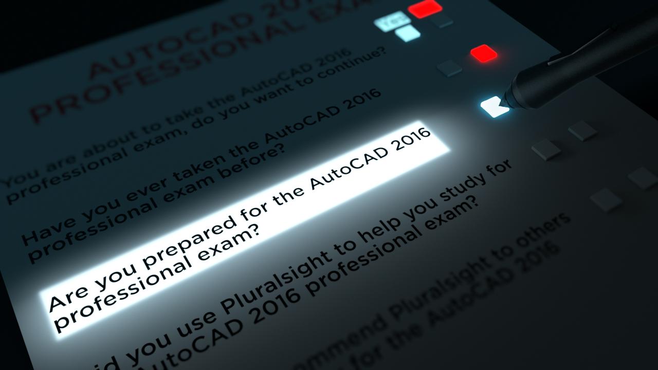 Preparing For The Autocad 2016 Professional Certification Exam