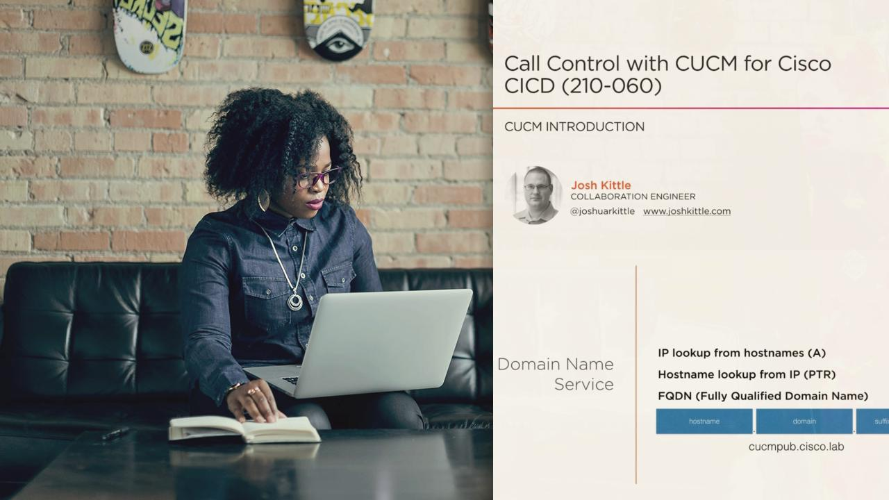Call Control with CUCM for Cisco CICD (210-060) | Pluralsight