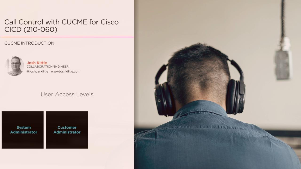 Call Control with CUCME for Cisco CICD (210-060) | Pluralsight