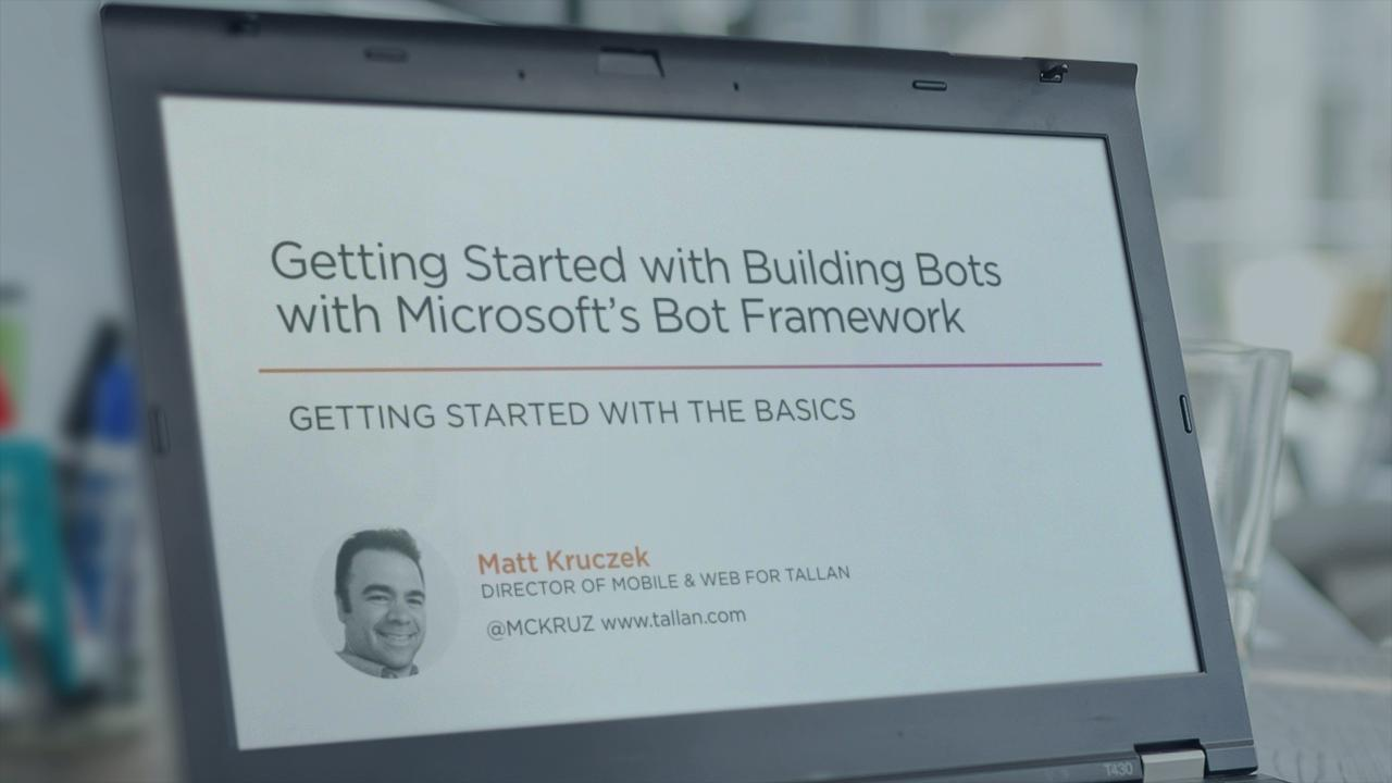 Getting Started with Building Bots with Microsoft's Bot