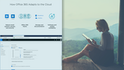 Starting Your Journey with Office 365 Administration